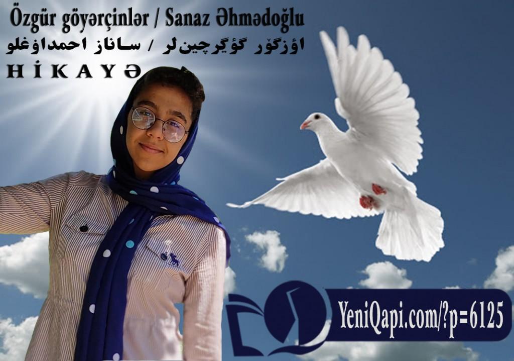 Özgür göyərçinlər-sanaz əhmədoğlu-yeniqapi.com--