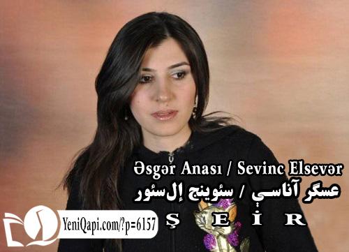 Əsgər Anası-Sevinc Elsevər-YeniQapi--