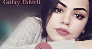 Sonra unudursan hər şeyi / Gülay Tahirli