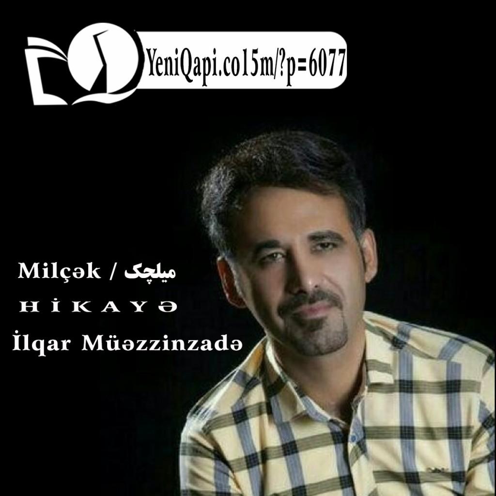 Milçək-İlqar Müəzzinzadə-YeniQapi.com--