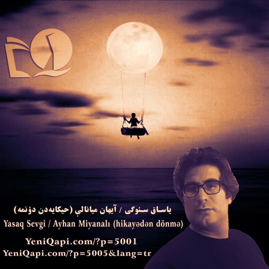 Yasaq Sevgi-Ayhan Miyanalı-YeniQapi.com--