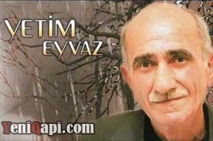 Yetim-Eyvaz-Yagis-Yagir-www.YeniQapi.com-