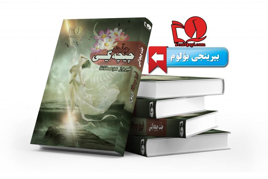 cənnət çiçəyi-firuz mustafa-roman-birinci bölüm-YeniQapi.com--