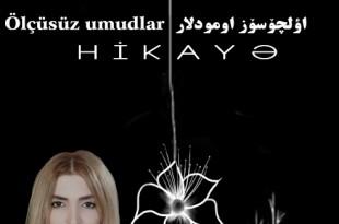 Ölçüsüz Umudlar - Ayda Şəhbazzadə- YeniQapi.com---